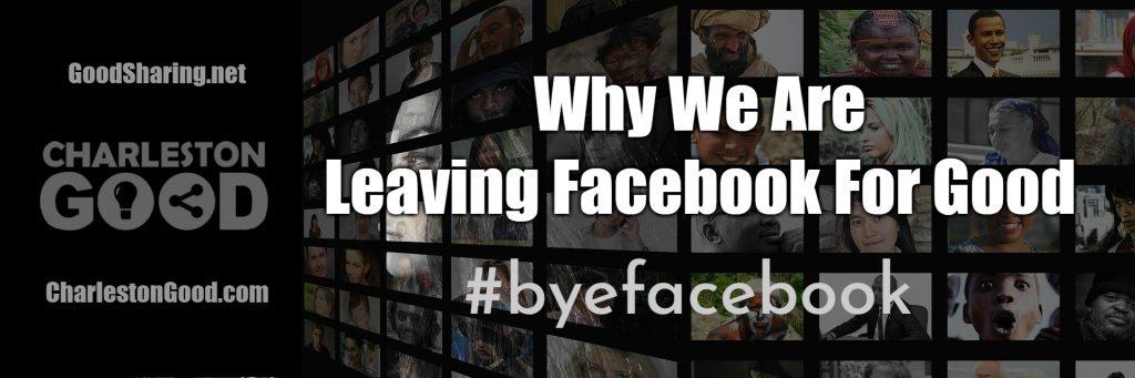 #byefacebook