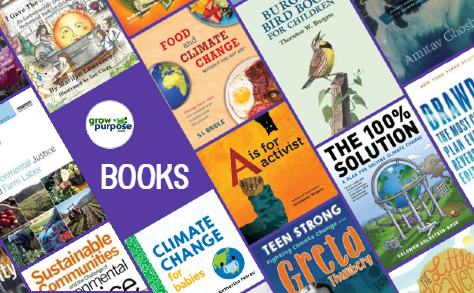 Grow Purpose Books - Curated for Environmentalists of all ages