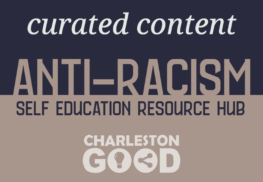 Curated Anti-Racism Resources