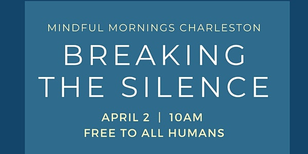 mindful-mornings-breaking-silence