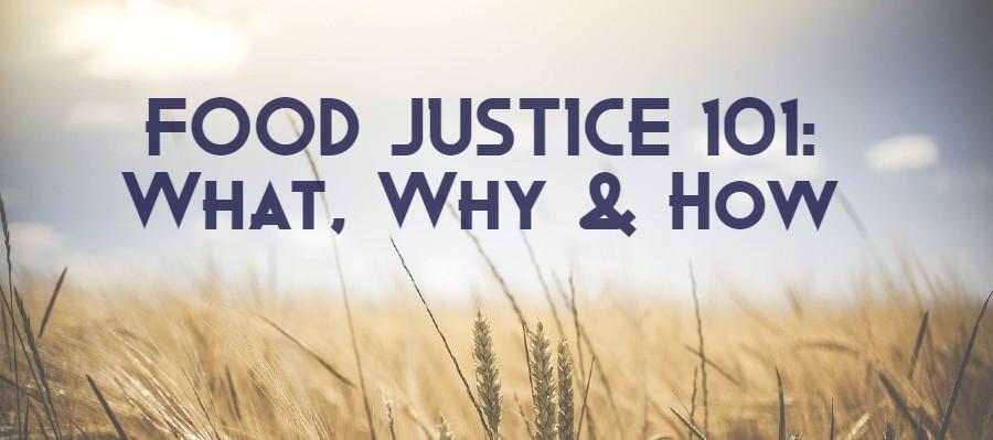food-justice-101-header