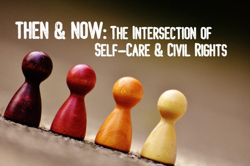 intersection-self-care-civil-rights