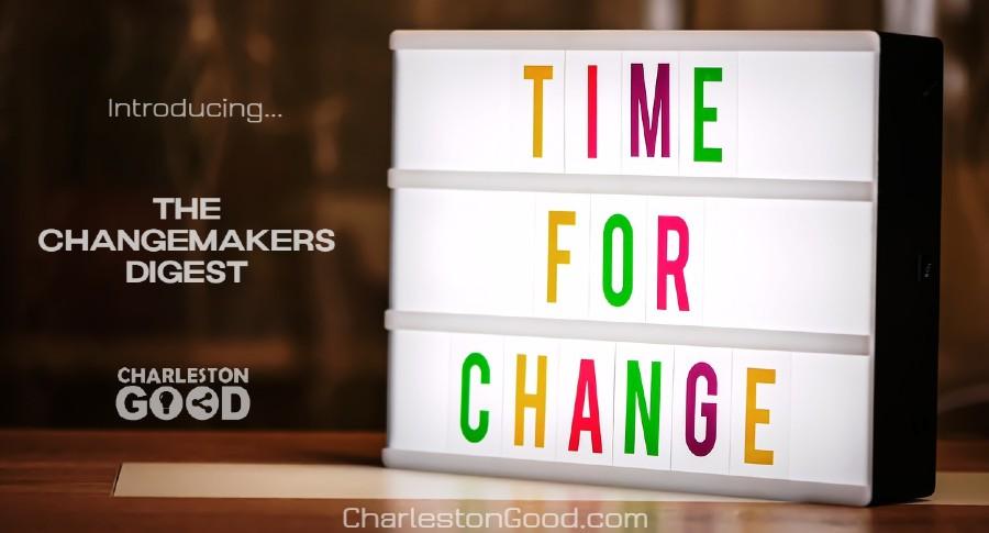 ChangemakersDigest-CharlestonGood