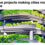 7 Ideas to Make our Cities More Sustainable