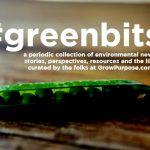 #GREENBITS: ENVIRONMENTAL GRAB BAG