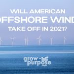 Will American Offshore Wind Take Off in 2021? - GUEST POST