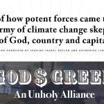 FILM: 'God's Green: An Unholy Alliance'